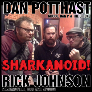 Dammit Damian in a Rick Johnson & Dan Potthast Sharkanoid bunny sandwich!
