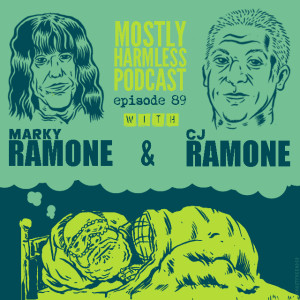 Two Ramones! One Podcast! Marky Ramone and CJ Ramone! WHAAAAA?????