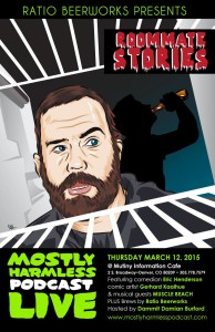 Mostly Harmless Live - Roommates Story Poster. Now available for purchase in the Webstore! Artwork by Gerard Kaaihue!