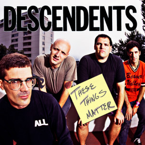 I was flattered to be invited of the award winning, Denver podcast; These Things Matter to talk about my ALL-time favorite band, THE DESCENDENTS!